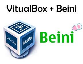 Como usar vitualBox con beini